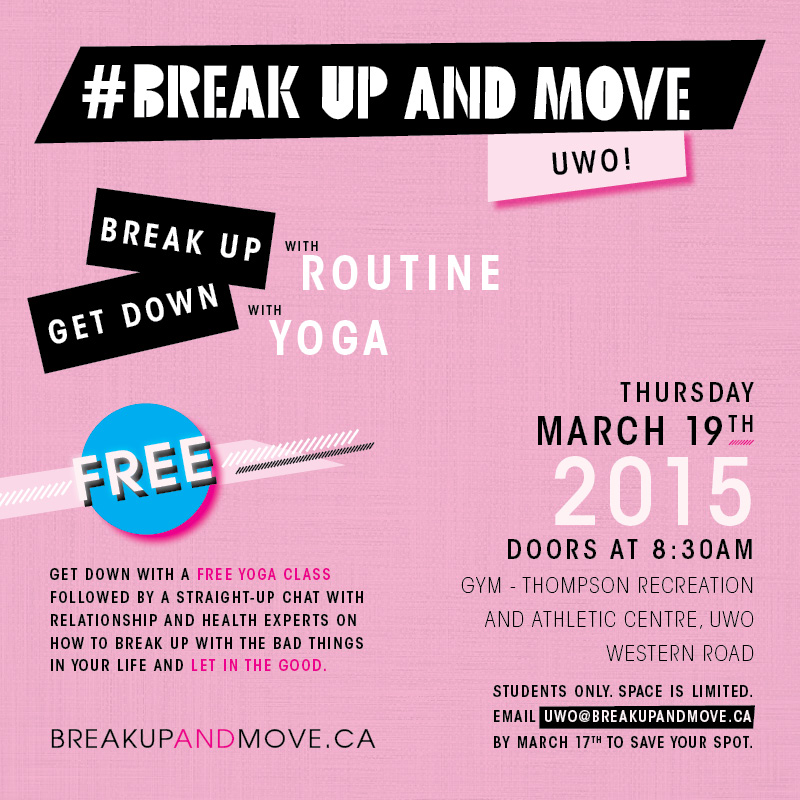 Break Up and Move at Western University on March 19